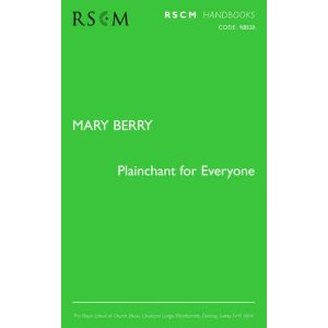 Mary Berry: Plainchant for Everyone